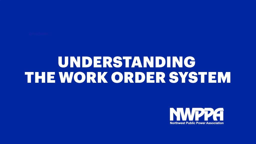 Understanding Work Orders